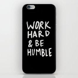 Work Hard and Be Humble II iPhone Skin