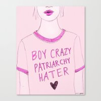 patriarchy Canvas Prints featuring Boy Crazy Patriarchy Hater by Ambivalently Yours