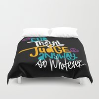 whatever Duvet Covers featuring Whatever by Chelsea Herrick