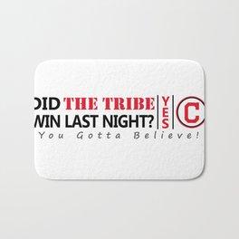 Did the tribe win last night? Bath Mat
