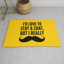 I'd Love to Stay and Chat, But I Really Mustache Must Dash (Yellow) Rug