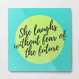 She laughs... Metal Print