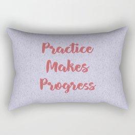 Practice Makes Progress Inspirational Rectangular Pillow