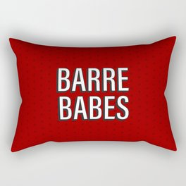 """""""Barre Babes"""" by special request Rectangular Pillow"""