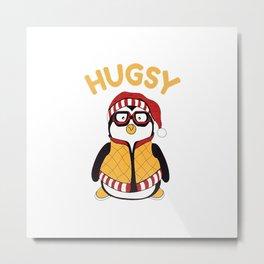 Funny Hugsy Penguin For Friends Thanksgiving Santa Hat Gift T-Shirt Metal Print