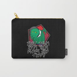 Don't Delay Spay Your Elder God Today! Carry-All Pouch