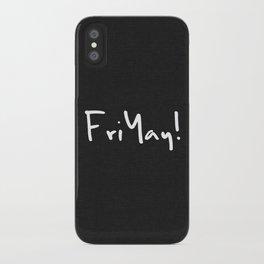 FriYay! iPhone Case