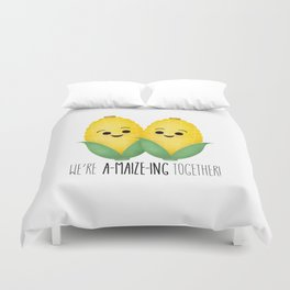 We're A-Maize-ing Together! Duvet Cover