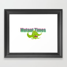 Mutant Times Framed Art Print