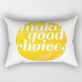 Make Good Choices Rectangular Pillow