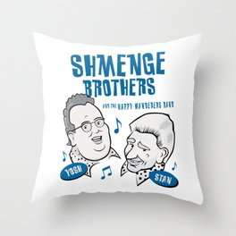 Shmenge Brothers Throw Pillow