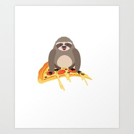 Cute and Funny Pizza Riding Sloth Art Print
