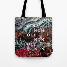 _OUI NON Tote Bag