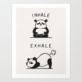 Inhale Exhale Panda Art Print