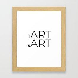 fArt is Art Framed Art Print