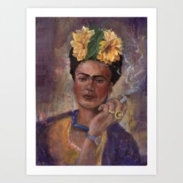 Frida Kahlo Take No Prisoners While Smoking Art Print