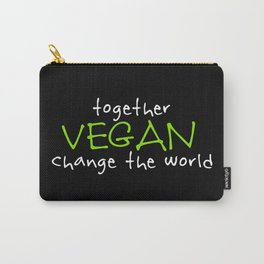 Vegan change the world Carry-All Pouch