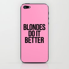 Blondes do it better pink iPhone & iPod Skin