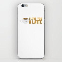 Cute & Funny I Love You A Latte Coffee Pun iPhone Skin