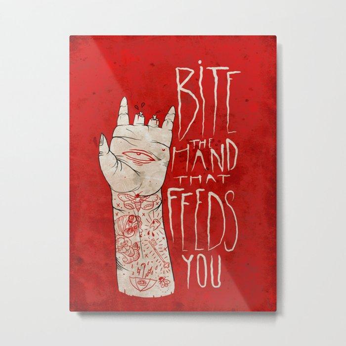 bite the hand. Metal Print