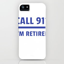 Retired Police Officer Cop Retirement Gift print iPhone Case