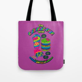The Radioactive Meal Tote Bag