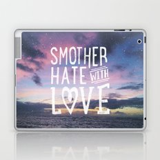 Smother Hate Laptop & iPad Skin