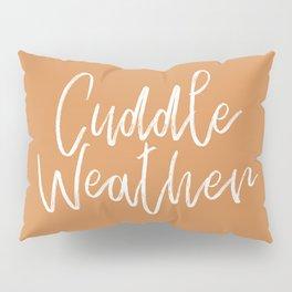 Cuddle Weather Pillow Sham