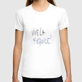 Vive la France ! - France, Français,française, French,romantic,love,gastronomy T-shirt