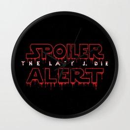 Spoiler Alert The Last J. Die Wall Clock