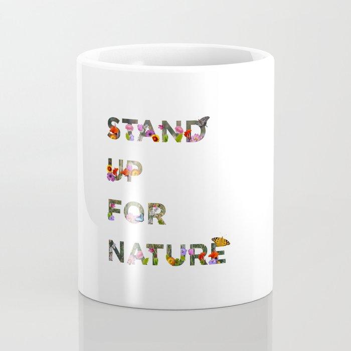 Stand Up For Nature Coffee Mug
