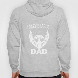 Crazy Bearded Dad Hoody