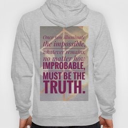 illuminate the impossible Hoody