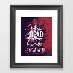 Too dead Framed Art Print
