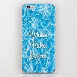 Wake Bake Swim! iPhone Skin