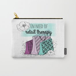 In Need of Retail Therapy Carry-All Pouch