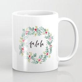 Fa La La Coffee Mug