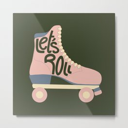 Retro Let's Roll Skate- Baby Pink and Green Metal Print