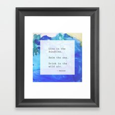 Live in the Sunshine Framed Art Print