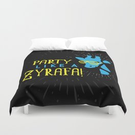 Party Like a Zyrafa! Duvet Cover