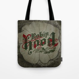 Robin Hood - The Great Work Begins Theatre Troupe Tote Bag
