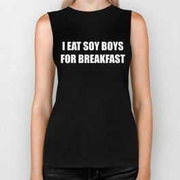 I Eat Soy Boys For Breakfast Biker Tank