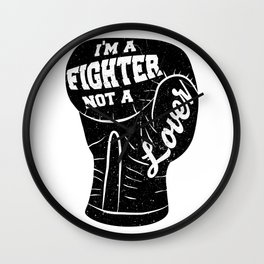 I'm A Fighter Not A Lover - Black Wall Clock