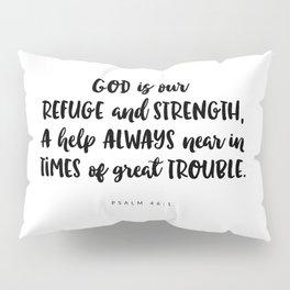 Psalm 46:1 - Bible Verse Pillow Sham