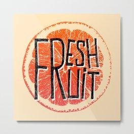 Orange fresh fruit illustration quotes Metal Print