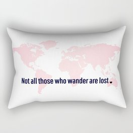 Not All Those Who Wander Are Lost Pink Map San Serif Rectangular Pillow