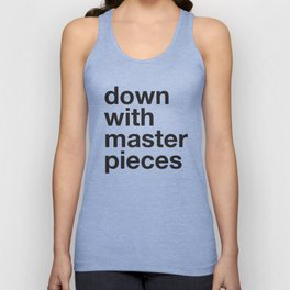 down with masterpieces Unisex Tank Top