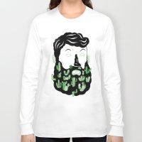 cactus Long Sleeve T-shirts featuring Cactus Beard Dude by David Penela