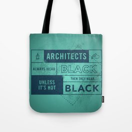 Architects wear black Tote Bag