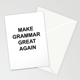 MAKE GRAMMAR GREAT AGAIN Stationery Cards